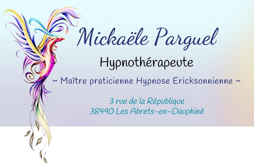 Mickaële Parguel, hypnothérapeute aux Abrets-en-Dauphiné - Isère - Hypnothérapie par hyphypnose, douleurs, arrêt du tabac, deuil, burn out, stress, accompagnement professionnel...